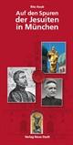Auf den  Spuren der Jesuiten in München