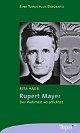 Rupert Mayer - Der Wahrheit verpflichtet