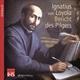 Ignatius von Loyola - Bericht des Pilgers
