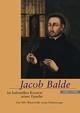 Jacob Balde im kulturellen Kontext seiner Epoche