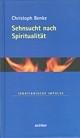 Band 20: Sehnsucht nach Spiritualität