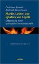 Band 74: Martin Luther und Ignatius von Loyola