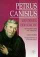 Petrus Canisius - Reformer der Kirche