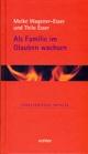 Band 29: Als Familie im Glauben wachsen