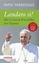 Papst Franziskus - Laudato si!