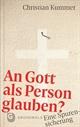 An Gott als Person glauben?